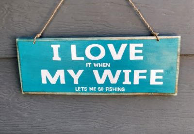 I LOVE It When MY WIFE Lets Me Go Fishing!